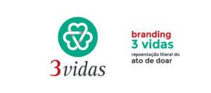 Branding 3 Vidas - Explicação
